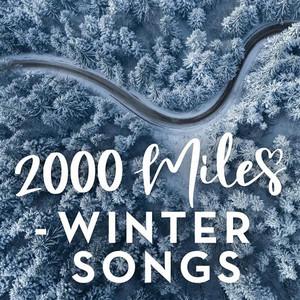 2000 Miles - Winter Songs