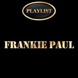 Frankie Paul Playlist