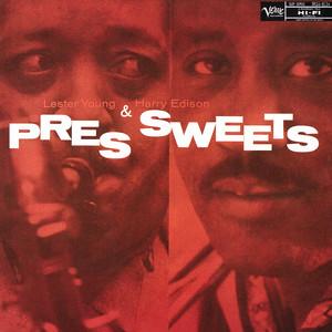 Pres & Sweets album