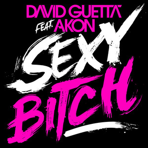 Sexy Bitch (feat. Akon) [Remixes 2]