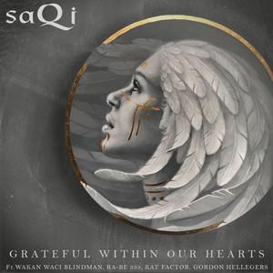 Grateful within our hearts by SaQi, Wakan Waci Blindman, RA-BE 333, Kat Factor, Gordon Hellegers