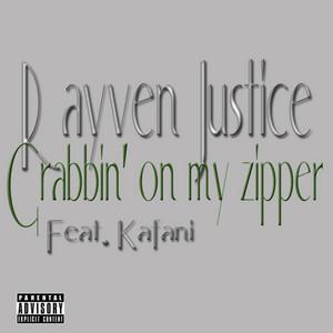 Grabbin' On My Zipper (feat. Kafani) - Single