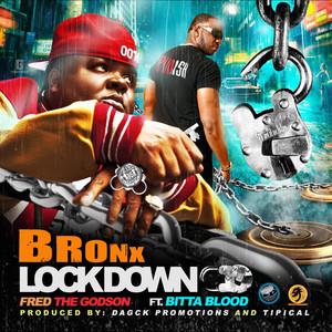 Bronx Lock Down (feat. Bitta Blood) - Single