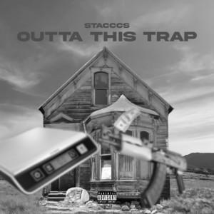 Outta This Trap