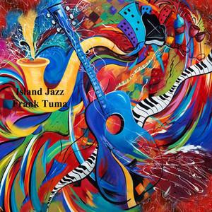 Feeling of Groovy Love by Frank Tuma