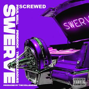 Swerve (Screwed)
