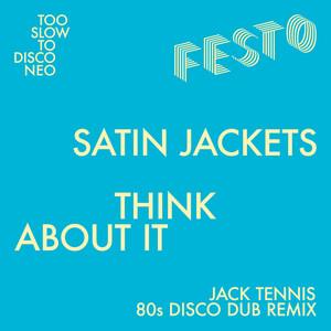 Think About It (Jack Tennis 80s Dub Remix)