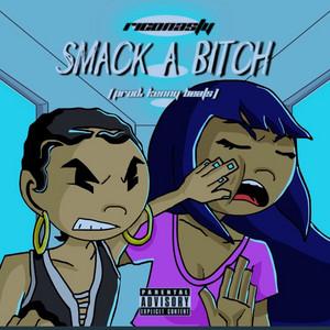 Smack a Bitch