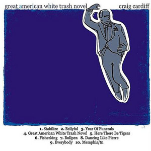 Great American White Trash Novel album
