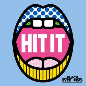 The Black Eyed Peas - HIT IT