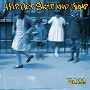 Hip Hop Skip and Jump, Vol. 22