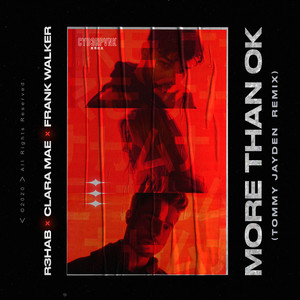 More Than OK (with Clara Mae) (Tommy Jayden Remix)