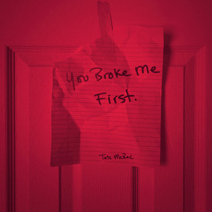you broke me first cover art