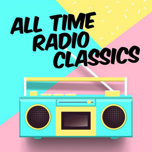 All Time Radio Classics