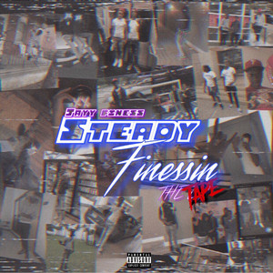 Steady Finessin (The Tape)
