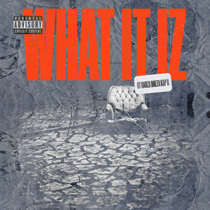 What It Iz (feat. Kap G)