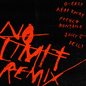 No Limit REMIX (feat. A$AP Rocky, French Montana, Juicy J & Belly)