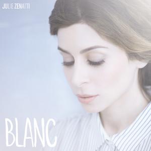 Blanc - Julie Zenatti