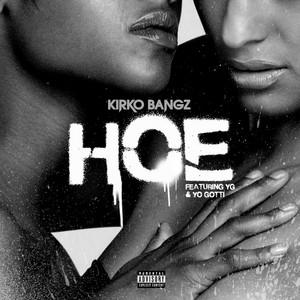 Hoe (feat. YG & Yo Gotti)