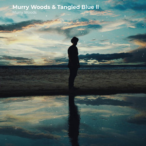 Murry Woods & Tangled Blue ll album