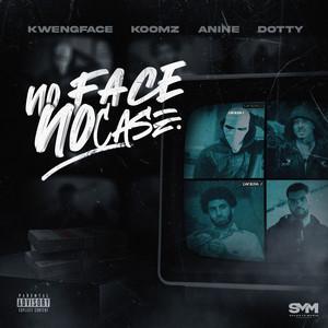 No Face No Case (feat. Dotty)