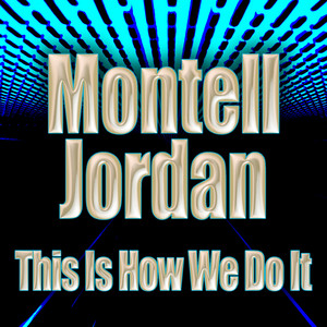 This Is How We Do It (Re-Recorded / Remastered)