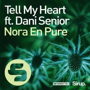 Tell My Heart Ft. Dani Senior