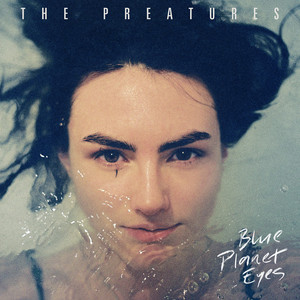 Somebody's Talking by The Preatures
