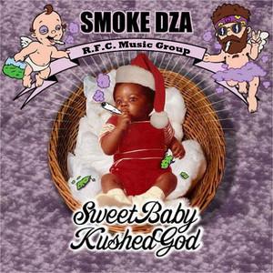 Sweet Baby Kushed God