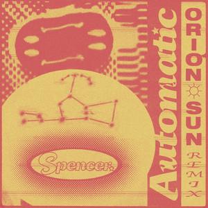 Automatic (Orion Sun Remix)