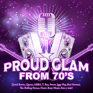 Proud Glam From 70's