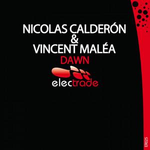 Dawn - Radio Edit by Nicolas Calderon, Vincent Maléa