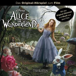 Alice im Wunderland (Das Original-Hörspiel zum Film) Audiobook