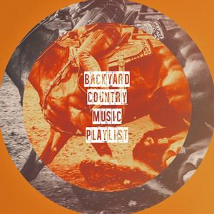 Backyard Country Music Playlist album