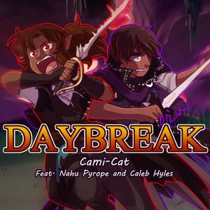 Daybreak by Cami-Cat, Nahu Pyrope, Caleb Hyles