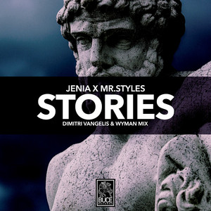 Stories (Dimitri Vangelis & Wyman Mix)