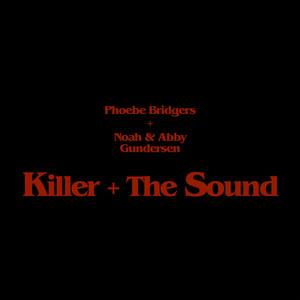Killer + The Sound