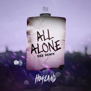 All Alone (Ree Remix)