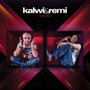 Find You (Electro Mix) by Kalwi & Remi