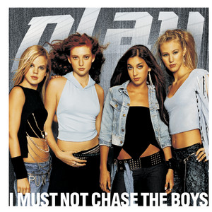 I Must Not Chase The Boys (Radio Version)