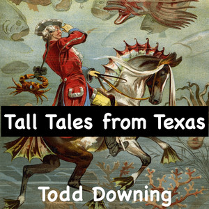 Tall Tales from Texas