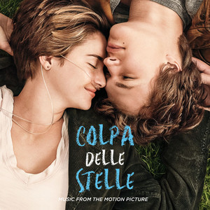 Colpa Delle Stelle: Music From The Motion Picture