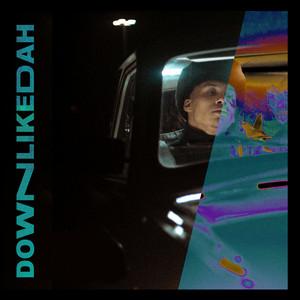 Down Like Dah
