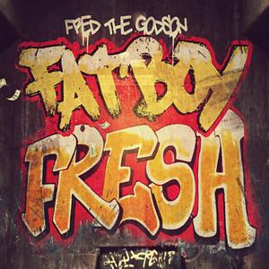 Fatboy Fresh