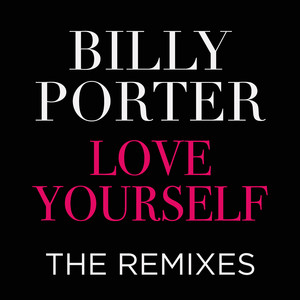 Love Yourself the Remixes