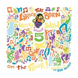 The Lyrics Born Variety Show Season 5 (On the Floor)