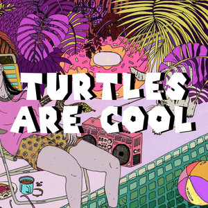 Turtles Are Cool