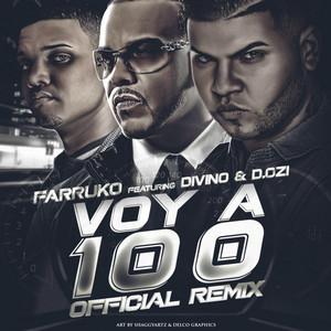 Voy a 100 (feat. Divino & D.Ozi)