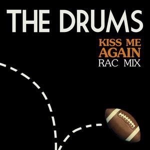 Kiss Me Again (RAC Mix)