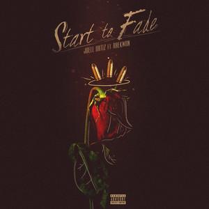 Start to Fade